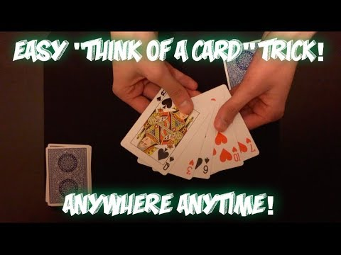 """INSANELY Easy """"THINK OF A CARD"""" Card Trick! Performance And Tutorial!"""