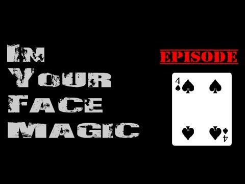 In Your Face Magic Episode 4: Simple Mentalism